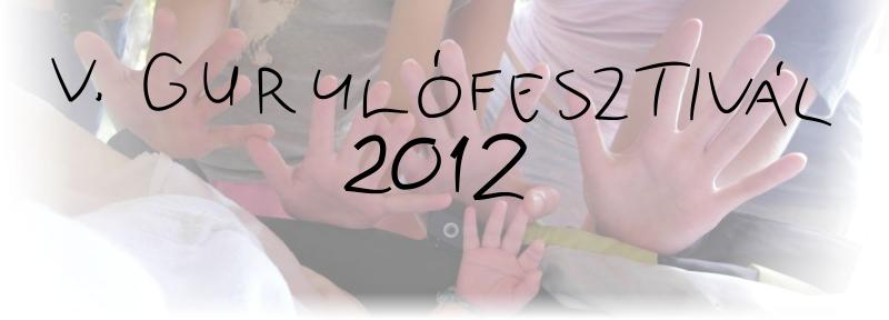 Gurulófesztivál 2012